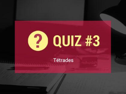 Quiz #3 – Teste Seus Conhecimentos Sobre Tétrades