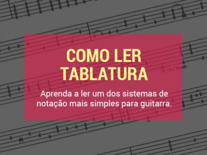 Como Ler Tablatura para Guitarra?